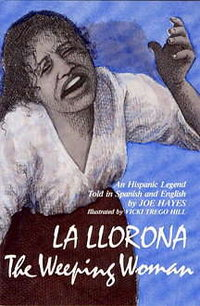 la llorona joe hayes book